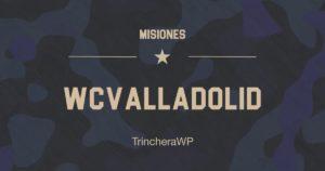 Misión WordCamp Valladolid - TrincheraWP