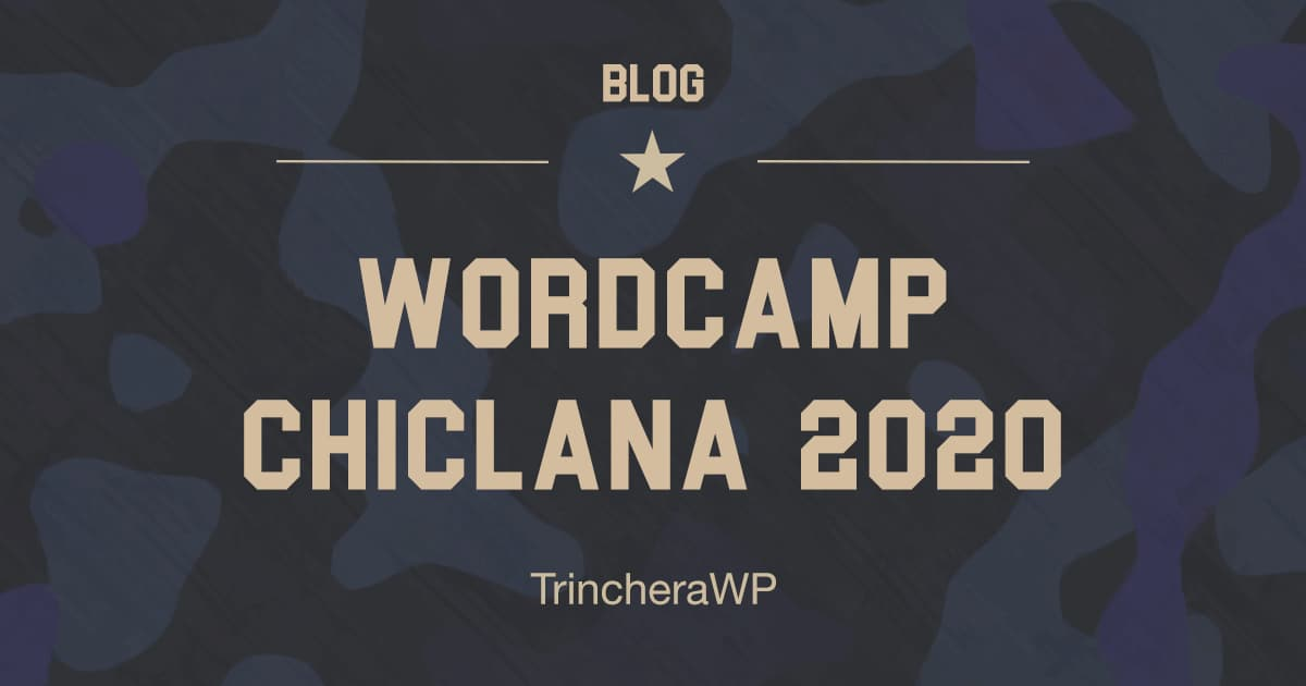 WordCamp Chiclana 2020 - TrincheraWP
