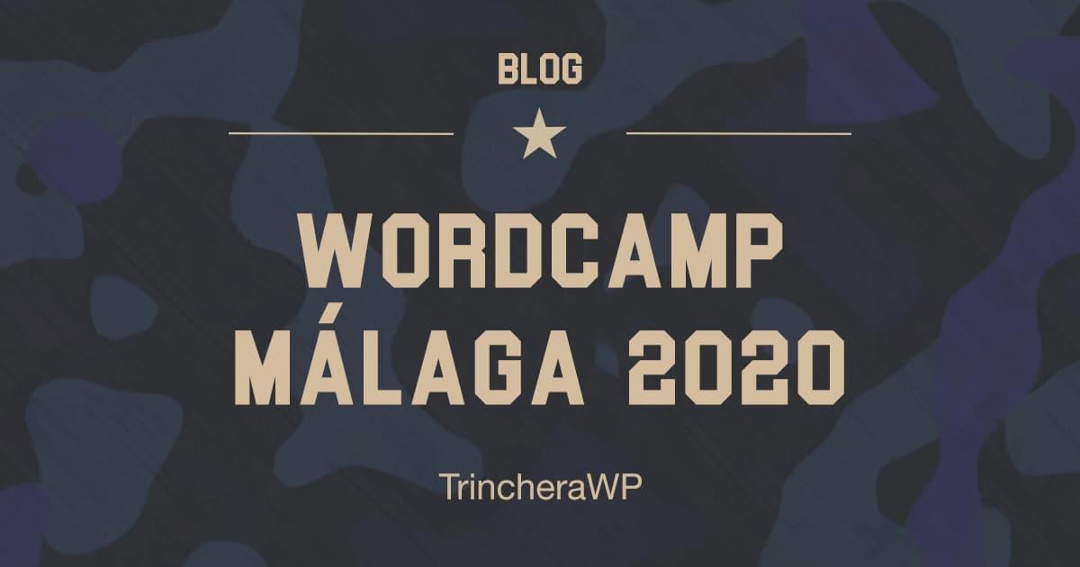 WordCamp Málaga 2020 - TrincheraWP
