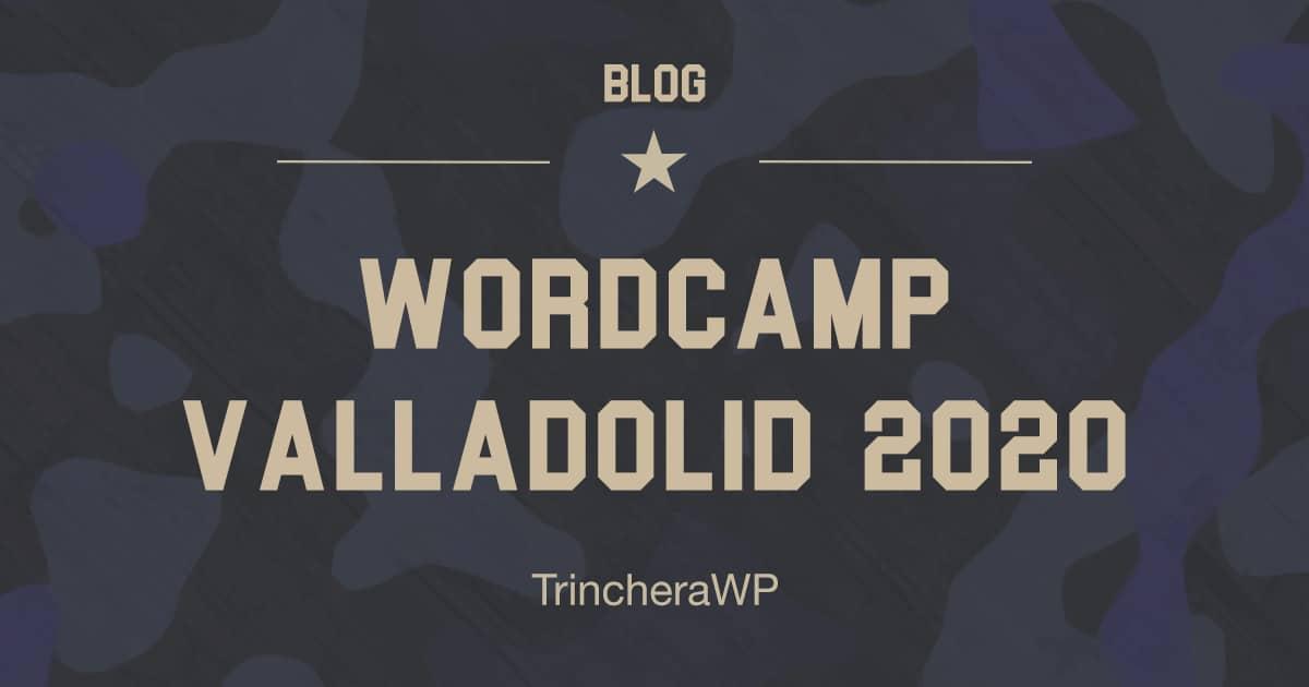 WordCamp Valladolid 2020 - TrincheraWP