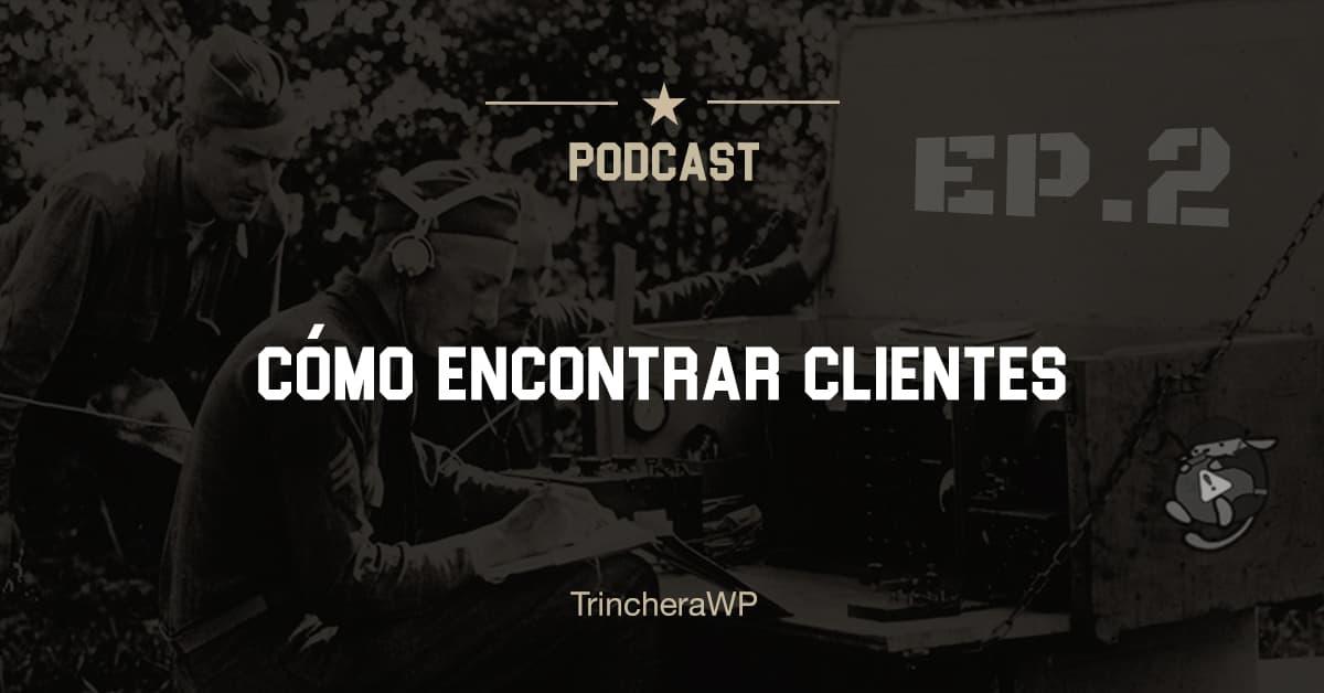 Podcast #02 - TrincheraWP