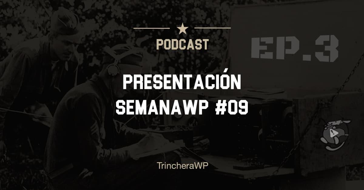Podcast #03 - TrincheraWP