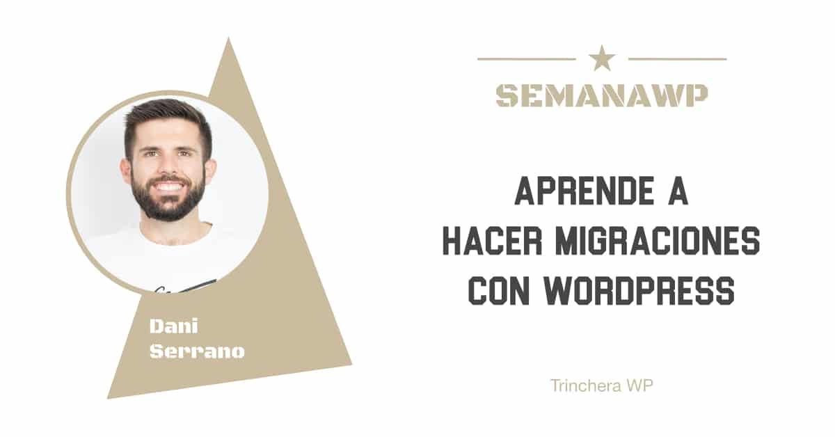 Aprende a hacer migraciones con WordPress