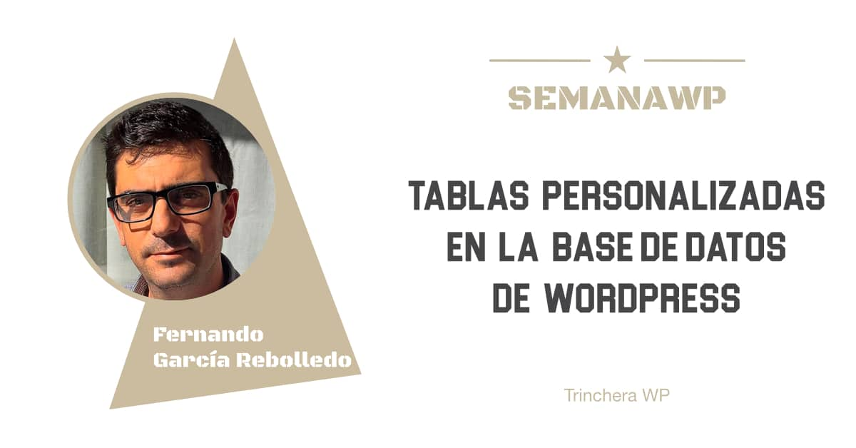 Tablas personalizadas en la base de datos de WordPress