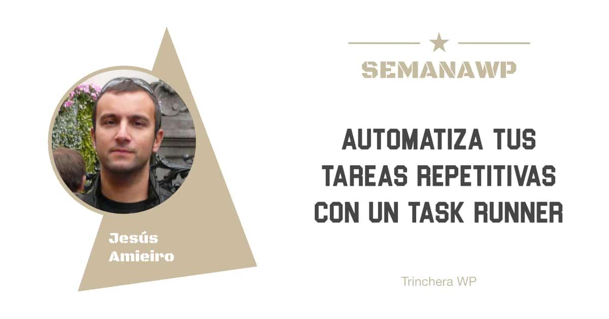 Automatiza tus tareas repetitivas con un task runner
