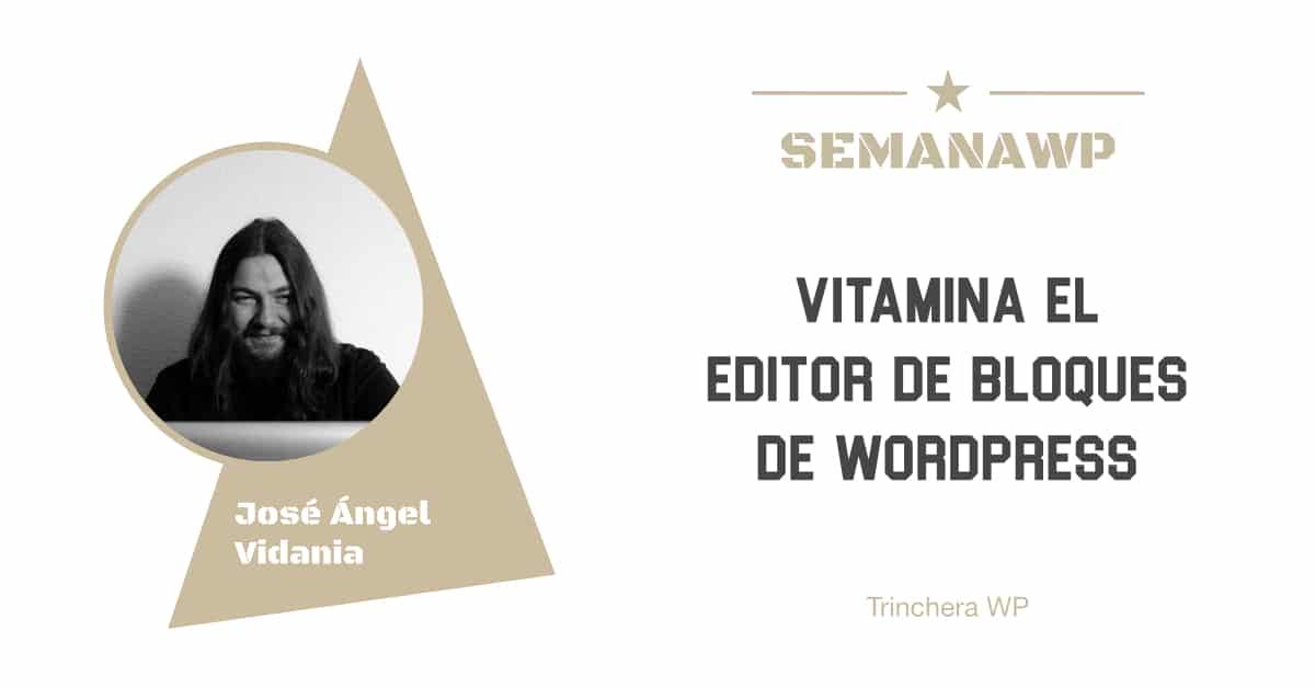 Vitamina el editor de bloques de WordPress