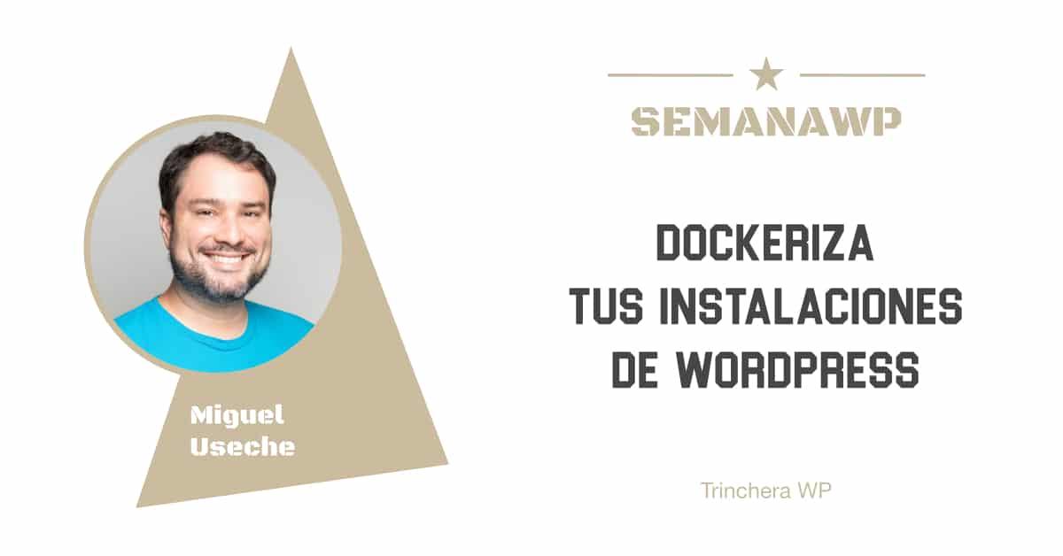 Dockeriza tus instalaciones de WordPress