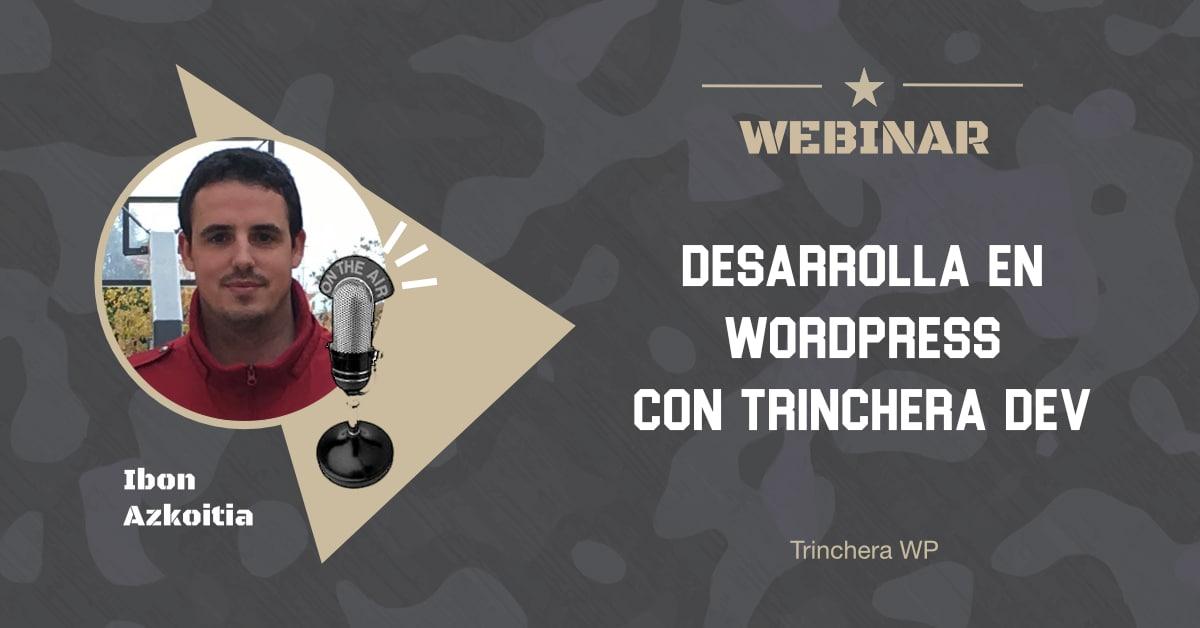 Webinar 30 - Trinchera WP