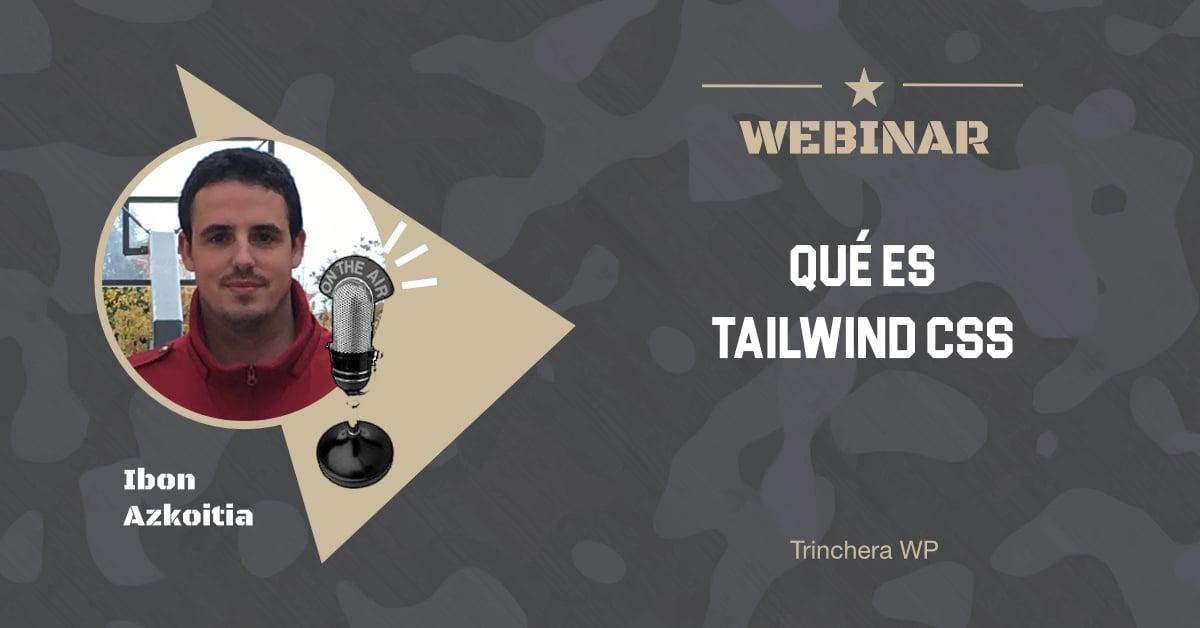 Qué es Tailwind CSS - Trinchera WP