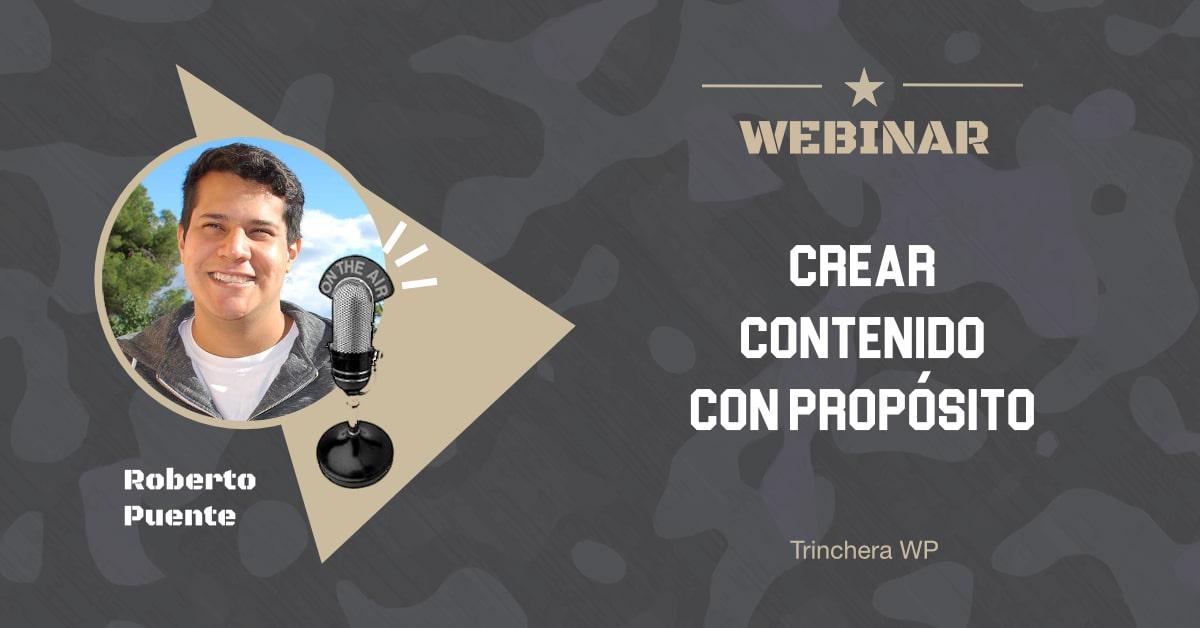 Crear contenido con propósito - Trinchera WP