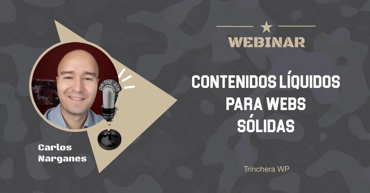 Contenidos líquidos para webs sólidas - Trinchera WP